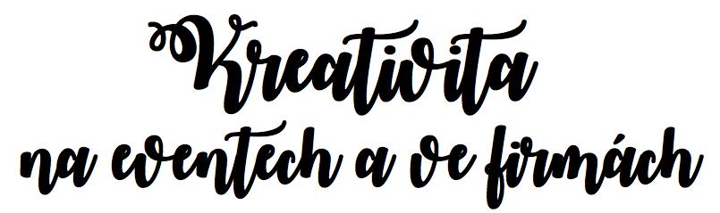 Kreativita na eventech a ve firmách